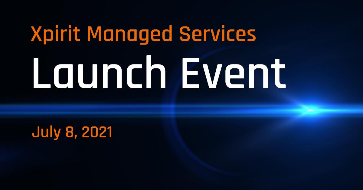 Xpirit_ManagedServices_LaunchEvent_v0.4_01